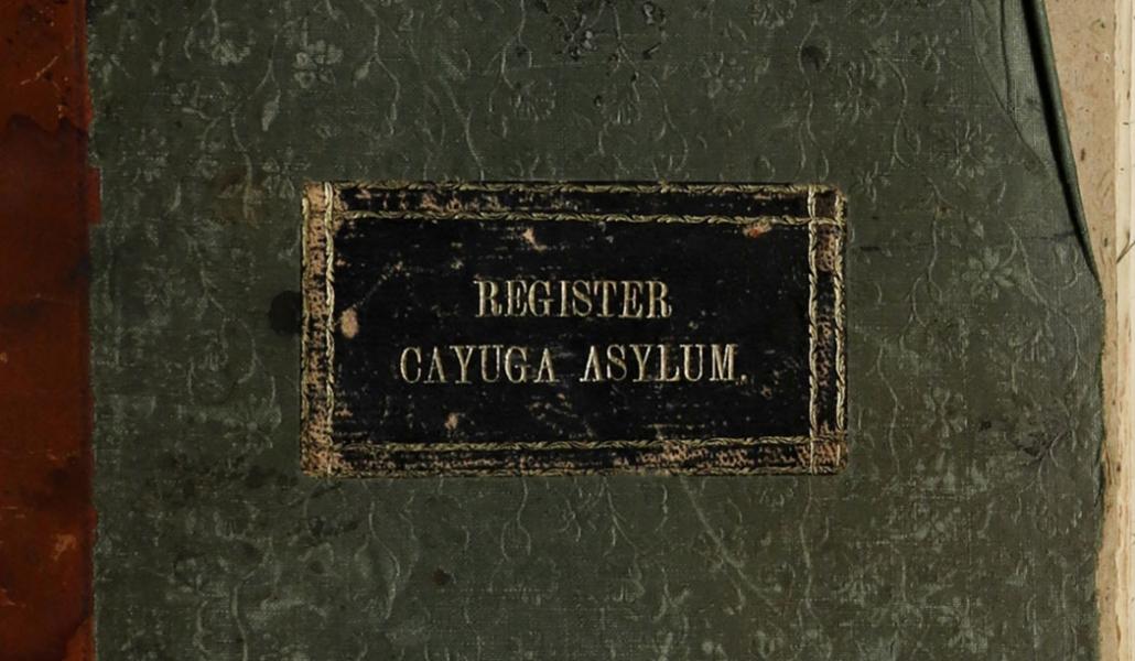 Digitized Register for Cayuga Asylum